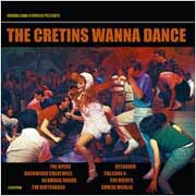 The Cretins wanna Dance